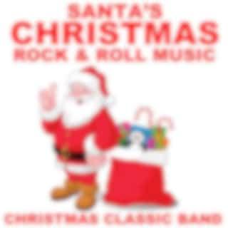 Santa's Christmas Rock and Roll Music