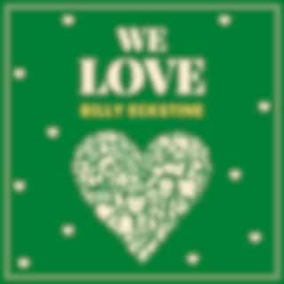 We Love Billy Eckstine