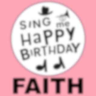 Happy Birthday Faith, Vol. 1