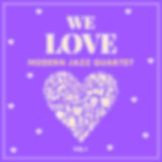 We Love Modern Jazz Quartet, Vol. 1