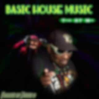 Basic House Music (The Et Music) (The Et Mix, Et Mix)