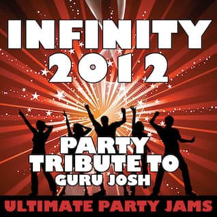 Infinity 2012 (Party Tribute to Guru Josh)