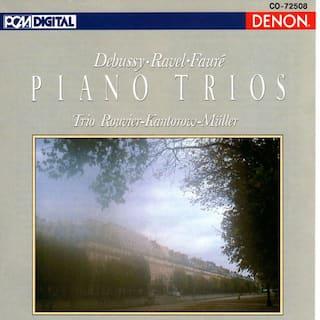 Debussy, Ravel & Faure: Piano Trios