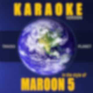 Karaoke - In the Style of Maroon 5