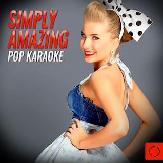 Simply Amazing Pop Karaoke