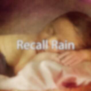 Recall Rain