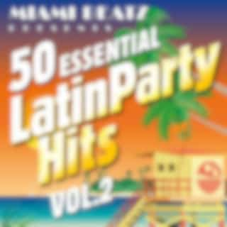 50 Essential Latin Party Hits, Vol. 2