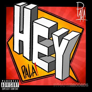 Hey Pala