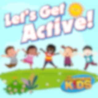 Let's Get Active! (Songs to Move Your Body To)