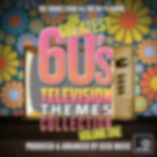 The Greatest 60's Television Themes Collection, Vol. 1