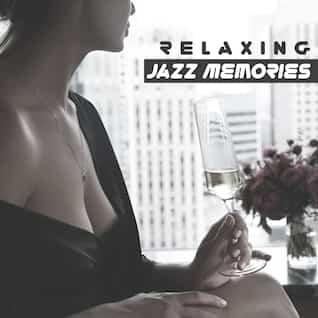 Relaxing Jazz Memories