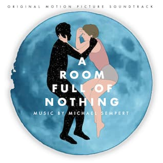 A Room Full of Nothing (Original Motion Picture Soundtrack)