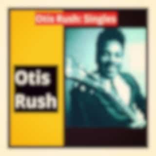 Otis Rush: Singles