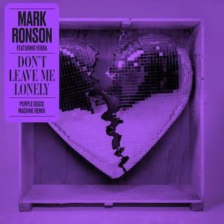 Don't Leave Me Lonely (Purple Disco Machine Remix)