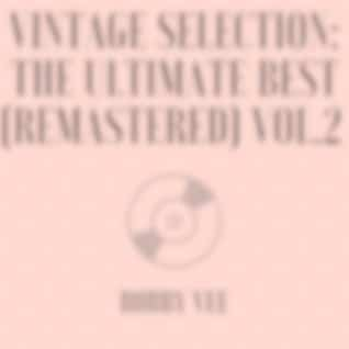 Vintage Selection: The Ultimate Best , Vol. 2 (2021 Remastered) (2021 Remastered Version)
