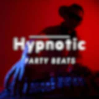 Hypnotic Party Beats – Crazy Chillout BGM Compilation for Dancing and Having Fun