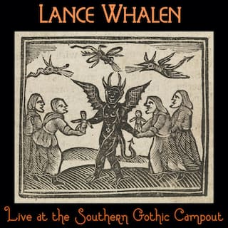 Live at the Southern Gothic Campout