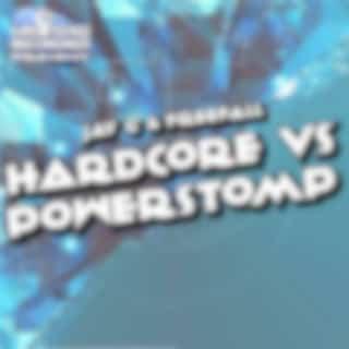 Hardcore Vs Powerstomp (Original Mix)