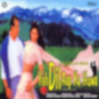 Yeh Dil Aap Ka Huwa (Original Motion Picture Soundtrack)