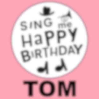 Happy Birthday Tom, Vol. 1