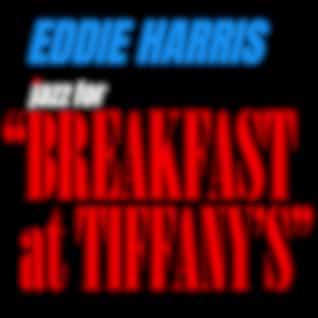 """Jazz for """"Breakfast at Tiffany's"""""""
