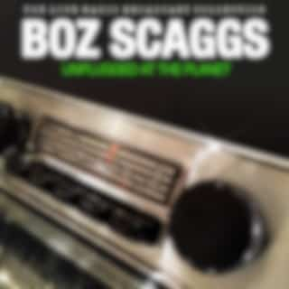 Boz Scaggs - Unplugged At The Planet (Live)