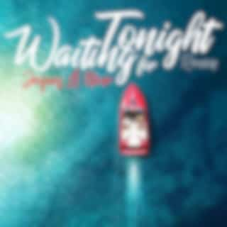 Waiting For Tonight (Remixes)