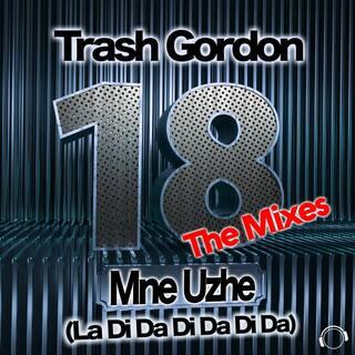 18 Mne Uzhe (La Di Da Di Da Di Da) [The Mixes]