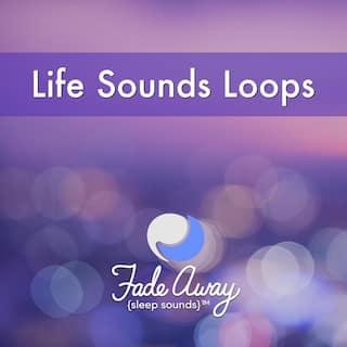 Life Sounds Loops