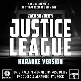 """Song To The Siren (From """"Zack Snyder's Justice League"""") Originally Originally Performed By Rose Betts (Karaoke Version)"""