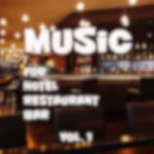 Music For Hotel, Restaurant, Bar. Vol. 1