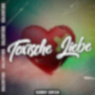 Toxische Liebe