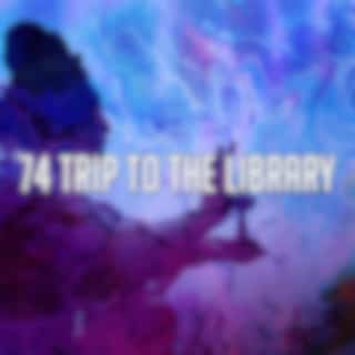 74 Trip to the Library