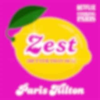 Zest (Better Than Sex) [From the Netflix Series, Cooking With Paris]