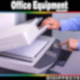 Office Equipment Sounds