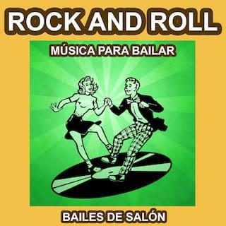 Rock And Roll - Música para Bailar - Bailes de Salón