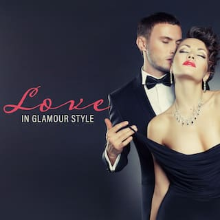 Love in Glamour Style – Romantic Jazz Music for Nice Moments with Your Other Half