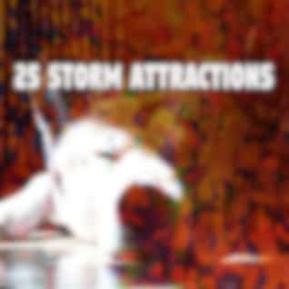 25 Storm Attractions