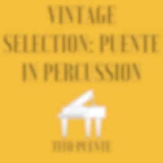 Vintage Selection: Puente in Percussion (2021 Remastered)