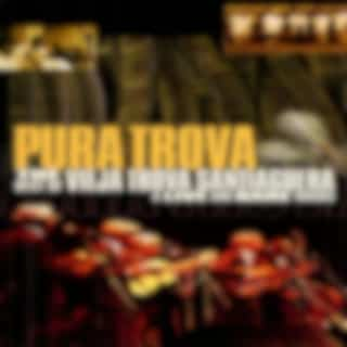 Pura Trova (Live Vol.2)