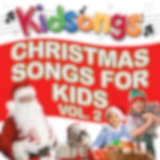 Christmas Songs for Kids, Vol. 2