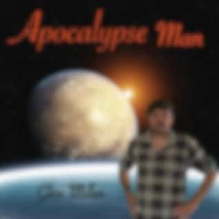 Apocalypse Man