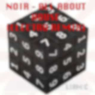 Noir - All About House (Electro Edit)
