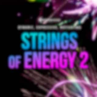 Strings of Energy 2