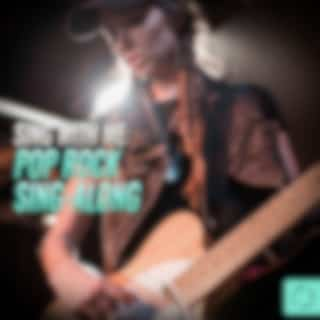 Sing W/ Me: Pop Rock Sing - Along (Karaoke Version)