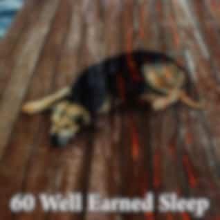 60 Well Earned Sleep