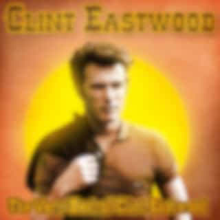 The Very Best of Clint Eastwood (Remastered)