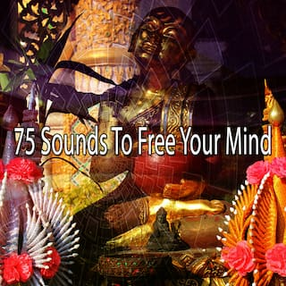75 Sounds to Free Your Mind