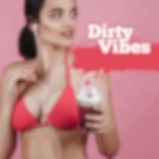 Dirty Vibes – Chill Out 2018, Party Music