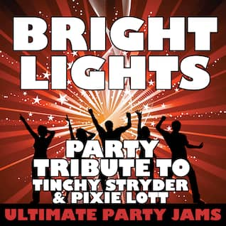 Bright Lights (Party Tribute to Tinchy Stryder & Pixie Lott)